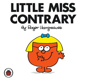 Little Miss Contrary, sick toddlers and un-conditional love