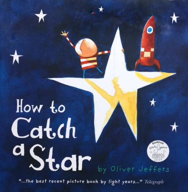 HOW-TO-CATCH-A-STAR-1-HOW-TO-CATCH-A-STAR-(OLIVER-JEFFERS)